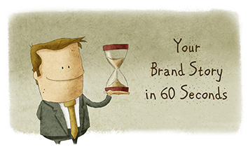 Create Your Brand Story in 60 Seconds