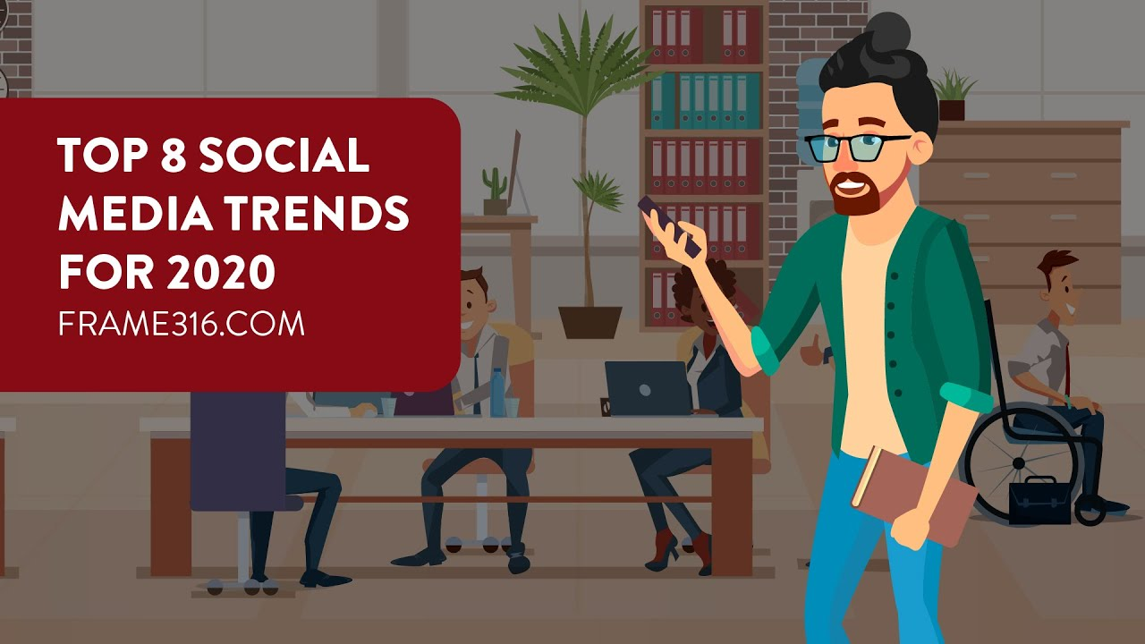 Top 8 Social Media Trends for 2020